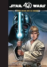 Star Wars The Rise of a Hero HC