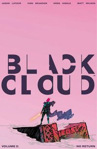 Black Cloud TPB Vol 02 No Return