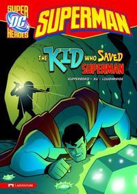 DC Super Heroes Superman Young Readers TPB Kid Who Saved Superman