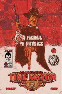 Albert Einstein Time Mason #4 (Cover B - Donley)