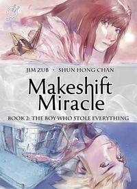 Makeshift Miracle HC Vol. 02 Boy Who Stole