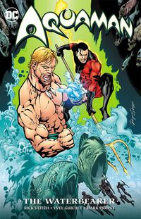 Aquaman the Waterbearer TPB New Edition