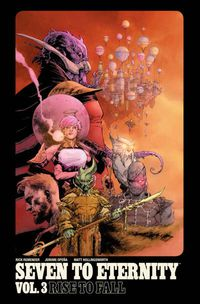 Seven to Eternity TPB Vol 03