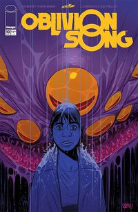 Oblivion Song by Kirkman & De Felici #10