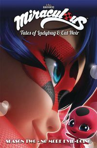 Miraculous Tales Ladybug Cat Noir S2 TPB No Evil Doing