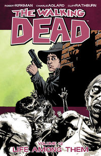 Walking Dead TPB Vol. 12 TPB Life Among Them