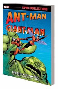 Ant-Man Giant-Man Epic Collection TPB Man in Ant Hill