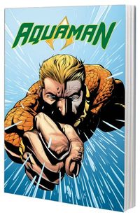 Aquaman TPB Vol. 02 To Serve and Protect