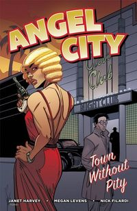 Angel City TPB Town Without Pity