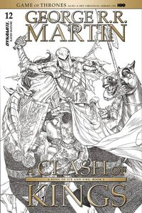 Game of Thrones Clash of Kings #12 (Cover C - 10 Copy Miller B&W)