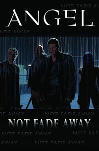 Angel Not Fade Away TPB