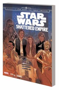 Star Wars The Force Awakens: Shattered Empire