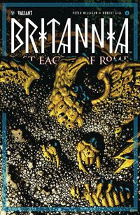 Britannia Lost Eagles of Rome #4 (of 4) (Cover C - (Retailer 20 Copy Incentive Variant) G)
