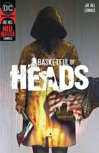 Basketful of Heads #1 (of 6)