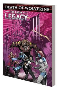 Death Of Wolverine TPB Logan Legacy