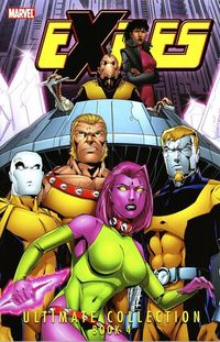 Exiles Ultimate Collection Book 04 TPB