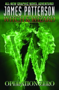 James Pattersons Witch & Wizard HC Vol. 2 Operation Zero - nick & dent