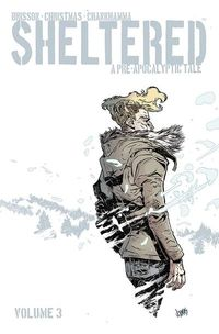 Sheltered TPB Vol. 03