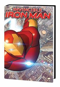 Invincible Iron Man Prem HC Vol. 01 Reboot
