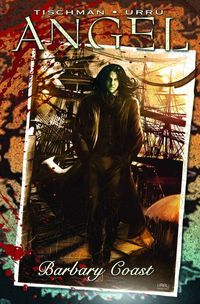 Angel Barbary Coast Vol. 01 TPB