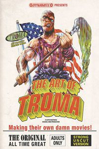 The Art of Troma Deluxe HC