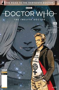 Doctor Who Road to 13th Dr #3 12th (Cover A - Hack)