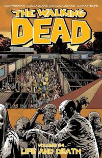 Walking Dead TPB Vol. 24 Life and Death