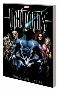 Inhumans by Paul Jenkins and Jae Lee TPB New Printing