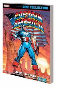 Captain America Epic Collection TPB Streets of Poison