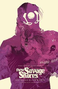 These Savage Shores #1 (4th Printing)