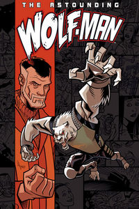 Astounding Wolf-Man TPB Vol. 01