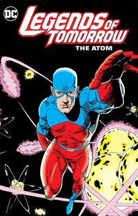 Legends of Tomorrow the Atom TPB