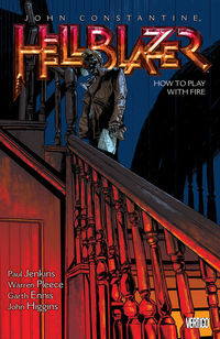 Hellblazer TPB Vol. 12 How To Play With Fire