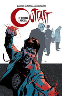 Outcast by Kirkman & Azaceta TPB Vol. 01
