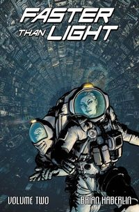 Faster Than Light TPB Vol. 02