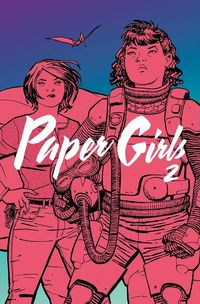 Paper Girls TPB Vol. 02