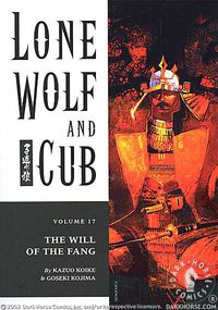 Lone Wolf and Cub Vol. 17: The Will of the Fang TPB