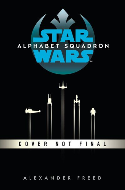 Star Wars HC Novel Alphabet Squadron