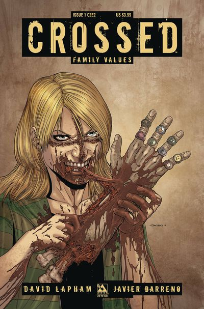 Crossed Family Values #1 (of 7) C2e2 Ed