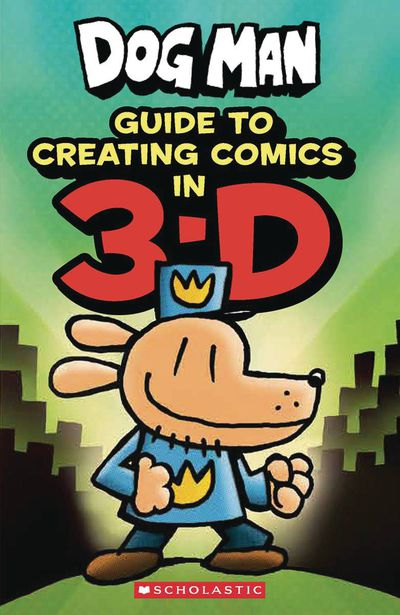 Dogman Guide to Creating Comics in 3-D
