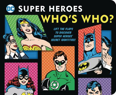 DC Super Heroes Whos Who Board Book
