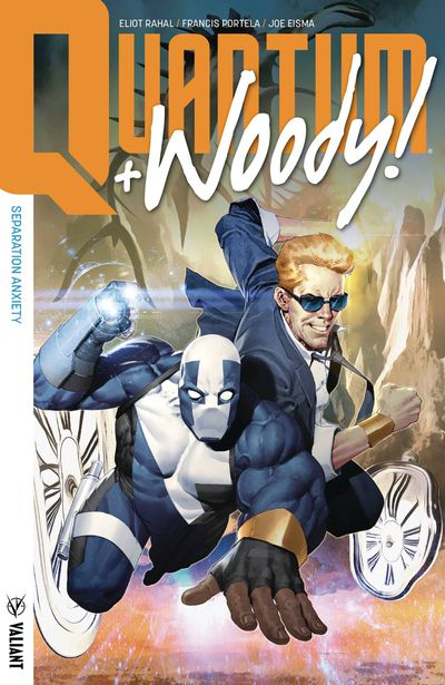 Quantum & Woody TPB Vol 02 Separation Anxiety