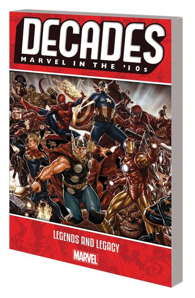 Decades Marvel 10s TPB Legends and Legacy