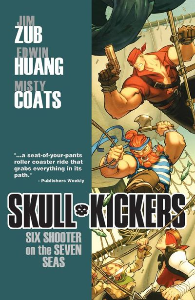 Skullkickers TPB Vol. 03 Six Shooter on the Seven Seas