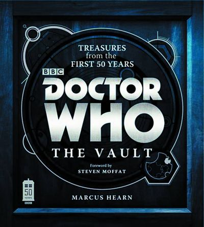 Doctor Who Vault Treasures From First 50 Years HC