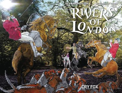 Rivers of London Cry Fox #4 (of 4)