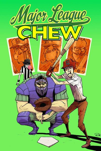Chew TPB Vol. 05 Major League Chew