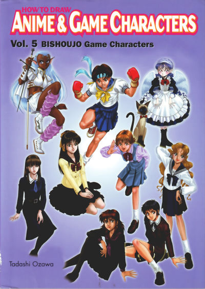 How to Draw Anime and Game Characters Vol. 5: Bishoujo Game Characters - nick & dent