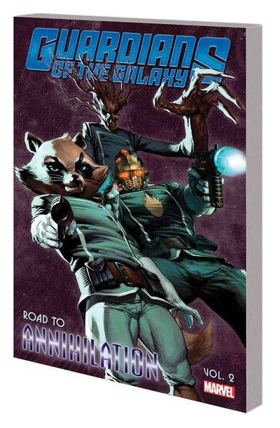 Guardians of the Galaxy TPB Vol. 02 Road To Annihilation