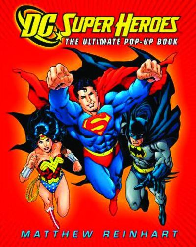 DC Super Heroes Ultimate Pop Up Book